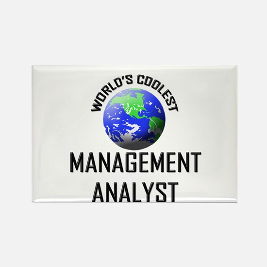 World's Coolest MANAGEMENT ANALYST Rectangle Magne