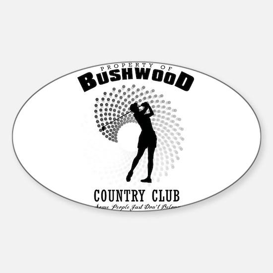 Bushwood Country Club Decal