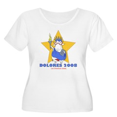 Dolores for Pres. T-Shirt