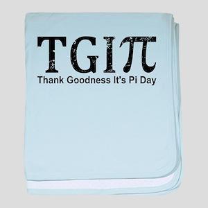 TGIPi - Thank Goodness It's Pi Day! baby blanket