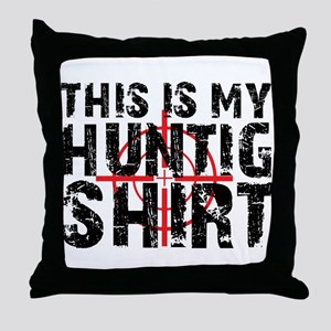 This Is My Hunting Shirt Throw Pillow