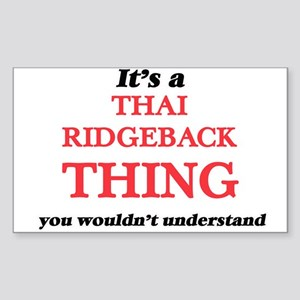 It's a Thai Ridgeback thing, you would Sticker