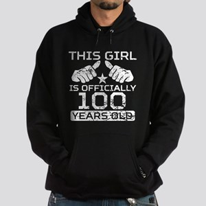 This Girl Is Officially 100 Years Old Sweatshirt
