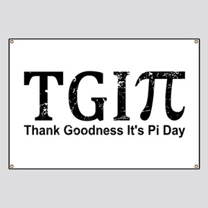 TGIPi - Thank Goodness It's Pi Day! Banner