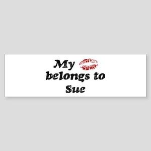 Kiss Belongs to Sue Bumper Sticker
