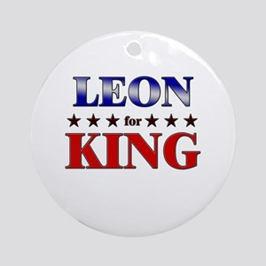 LEON for king Ornament (Round)