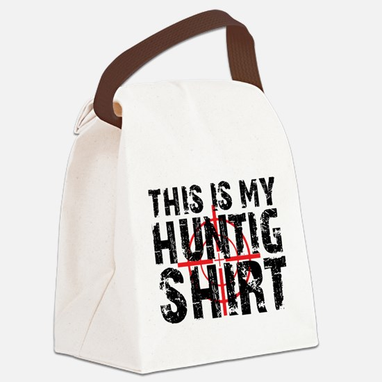 This Is My Hunting Shirt Canvas Lunch Bag