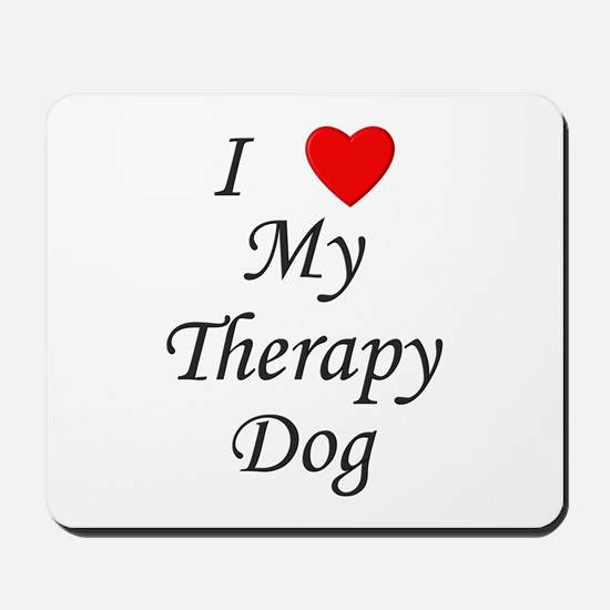 I Love My Therapy Dog Mousepad