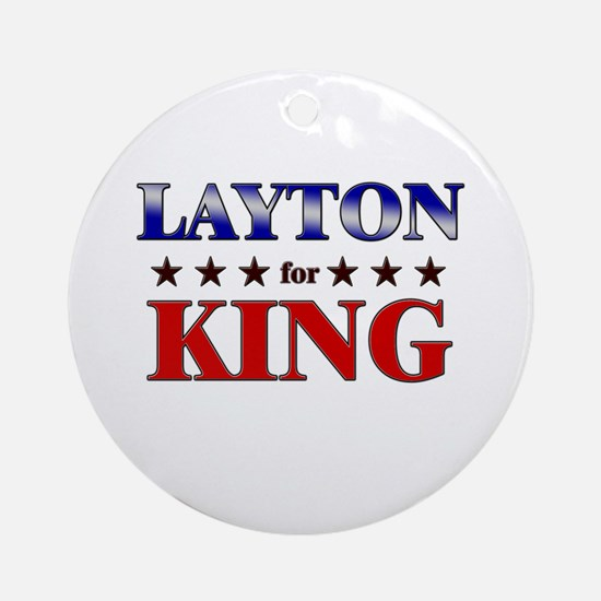 LAYTON for king Ornament (Round)