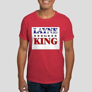 LAYNE for king Dark T-Shirt