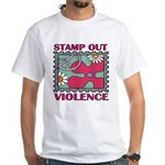 Stamp out Violence White T-Shirt