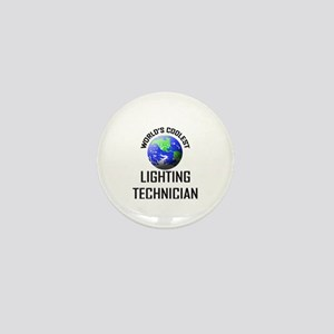 World's Coolest LIGHTING TECHNICIAN Mini Button