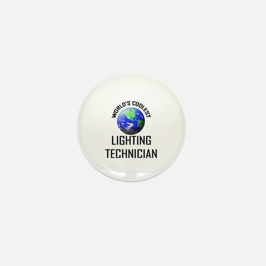 World's Coolest LIGHTING TECHNICIAN Mini Button