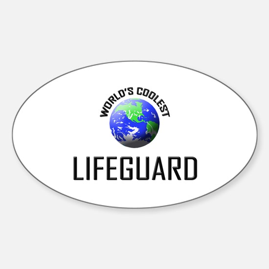 World's Coolest LIFEGUARD Oval Decal
