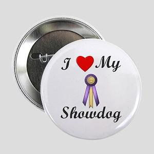 "I Love My Showdog (ribbon) 2.25"" Button"
