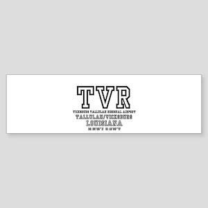 AIRPORT CODES - TVR - VICKSBURG, TA Bumper Sticker