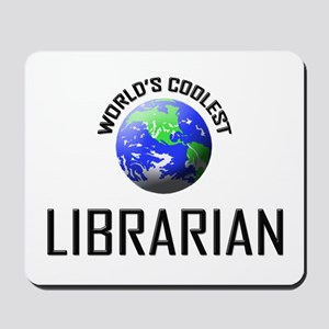World's Coolest LIBRARIAN Mousepad