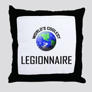 World's Coolest LEGIONNAIRE Throw Pillow
