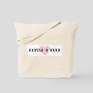 Alissa 4 ever Tote Bag