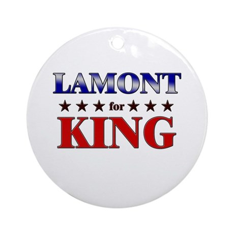 LAMONT for king Ornament (Round)
