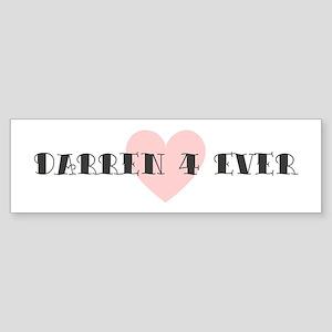 Darren 4 ever Bumper Sticker