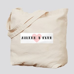 Aileen 4 ever Tote Bag