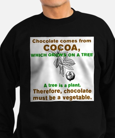 CHOCOLATE MUST BE A VEGETABLE Jumper Sweater