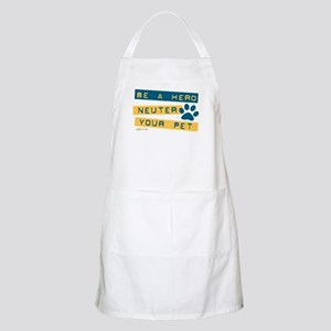 Be a Hero - Neuter Your Pet BBQ Apron