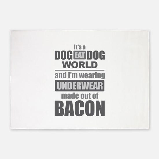 Dog Eat Dog - Bacon 5'x7'Area Rug