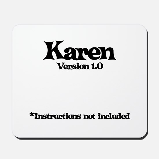 Karen - Version 1.0 Mousepad