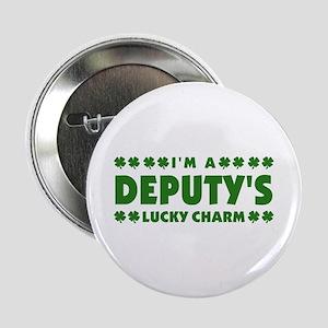 "Deputy's Lucky Charm 2.25"" Button"