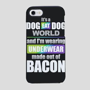 Dog Eat Dog - Bacon iPhone 8/7 Tough Case