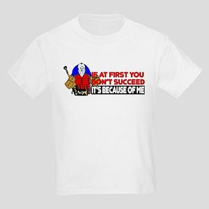 It's Because of Me Kids Light T-Shirt