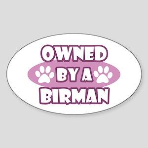 Owned By A Birman Oval Sticker