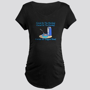 Cereal All The Time Maternity Dark T-Shirt