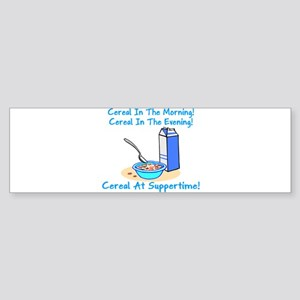 Cereal All The Time Bumper Sticker