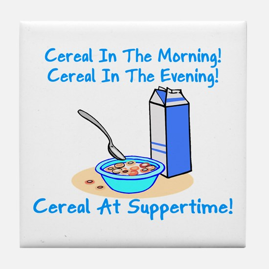 Cereal All The Time Tile Coaster