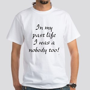 . .past Life. T-Shirt