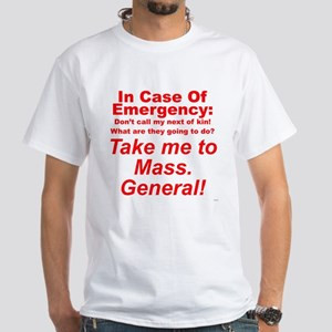 In Case Of Emergency T-Shirt