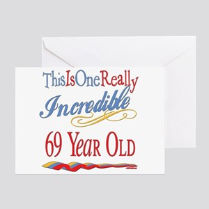 Incredible At 69 Greeting Card