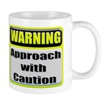 Approach With Caution Coffee Mug