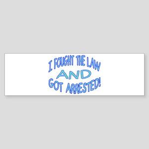 Law Won Bumper Sticker