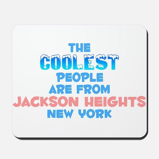 Coolest: Jackson Height, NY Mousepad