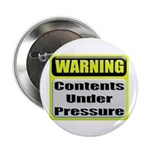 Contents Under Pressure Button