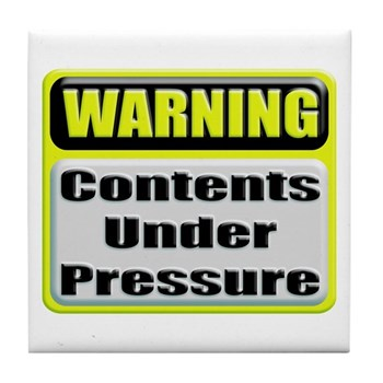 Contents Under Pressure Tile Coaster