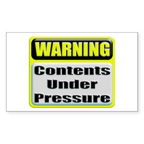 Contents Under Pressure Rectangular Sticker