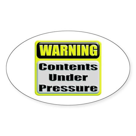 Contents Under Pressure Oval Sticker