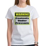 Contents Under Pressure Women's T-Shirt
