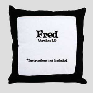 Fred - Version 1.0 Throw Pillow
