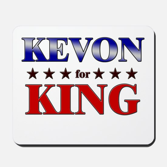 KEVON for king Mousepad